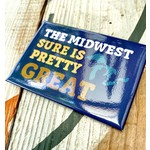 Fiber and Gloss Midwest Sure Is Pretty Great Magnet
