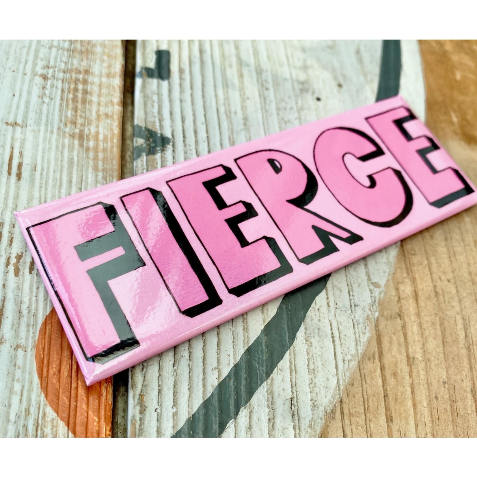 Fiber and Gloss Pink Fierce Magnet