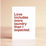 Sad Shop Love Includes More Laundry Than I Expected Greeting Card