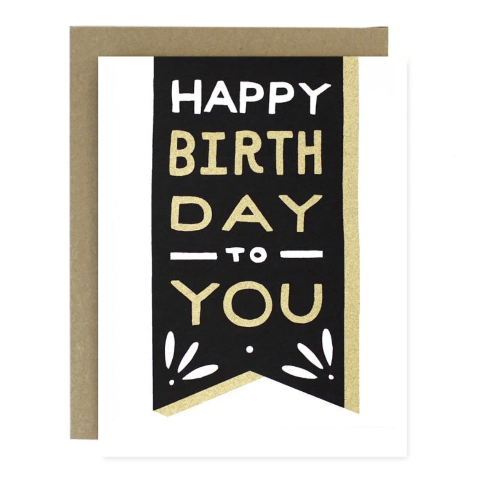 Worthwhile Paper Happy Birthday To You Banner Greeting Card