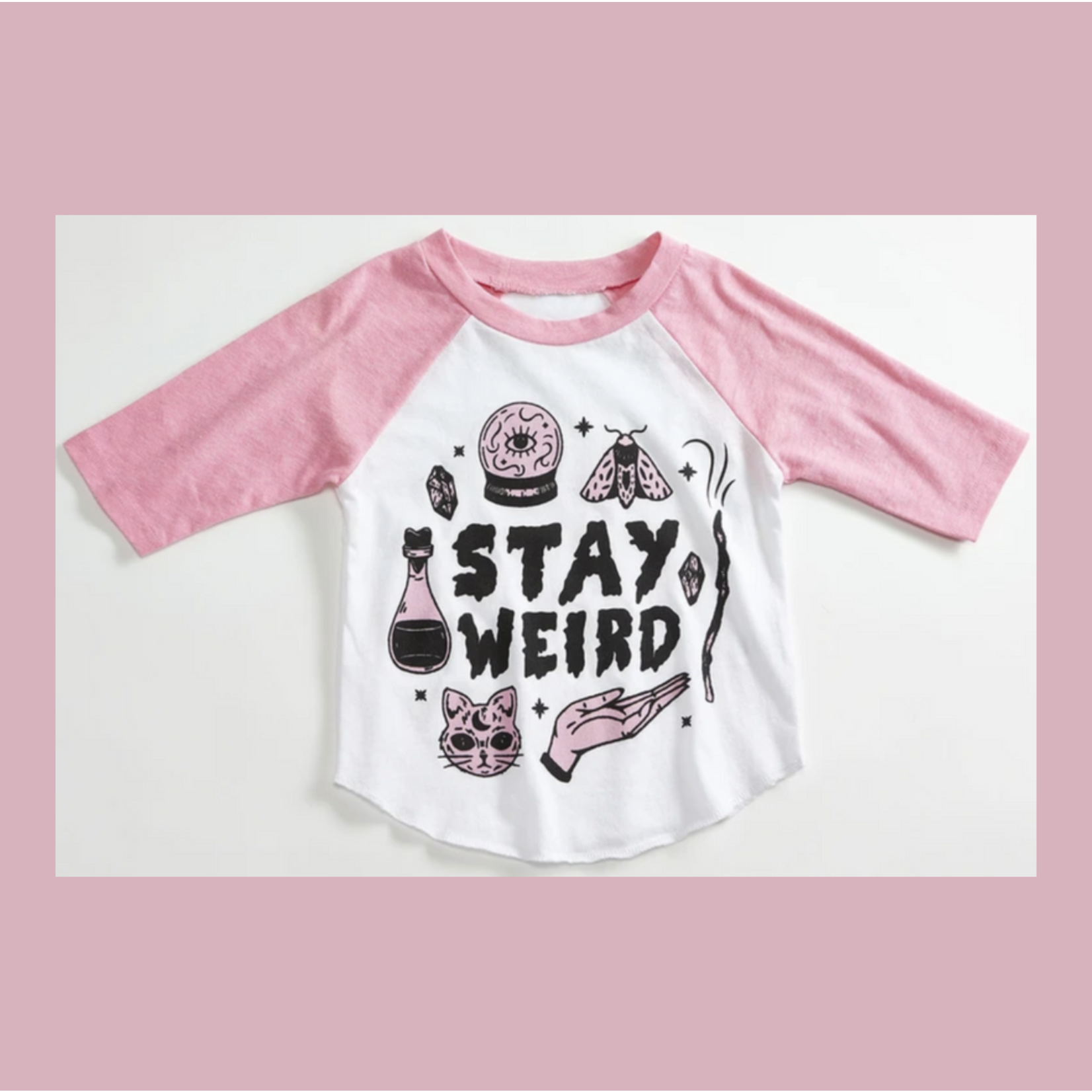 Orchard Street Apparel Stay Weird Potion Pink Raglan Toddler + Youth Tee