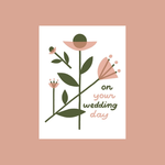 Worthwhile Paper On Your Wedding Day Floral Greeting Card