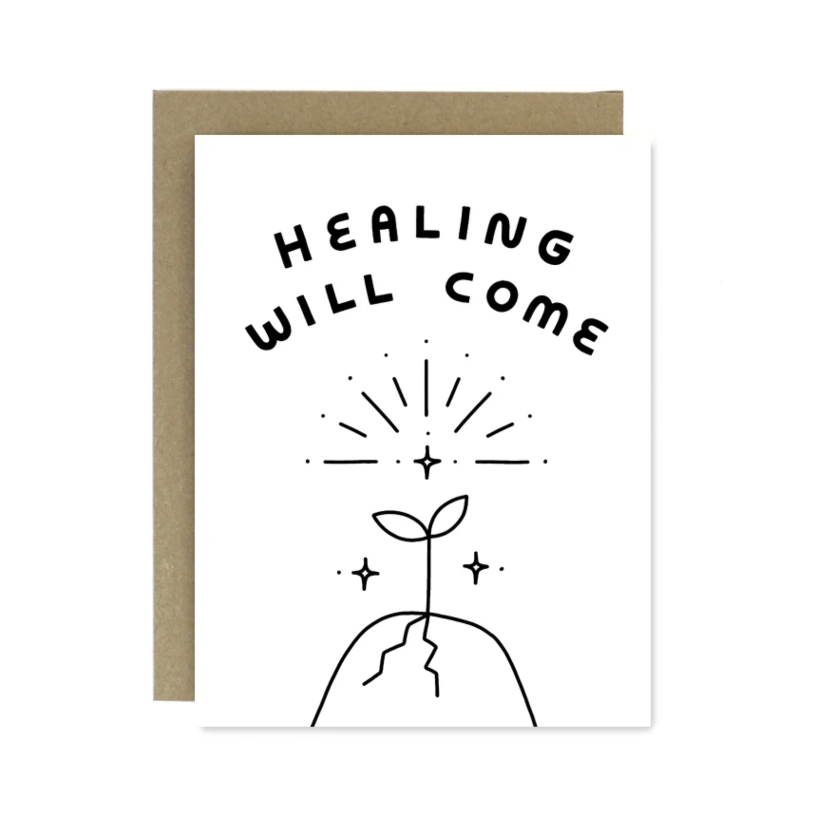 Worthwhile Paper Healing Will Come Greeting Card