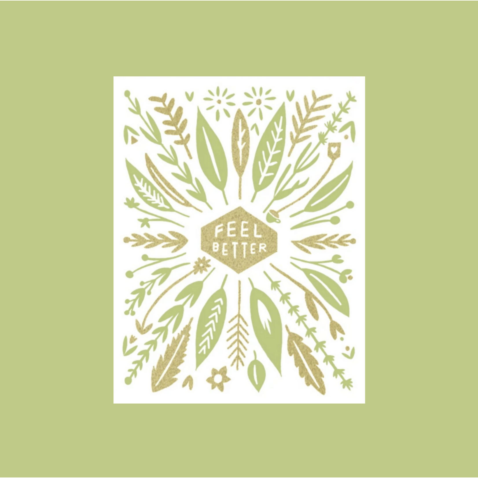 Worthwhile Paper Feel Better Nature Leaves Greeting Card
