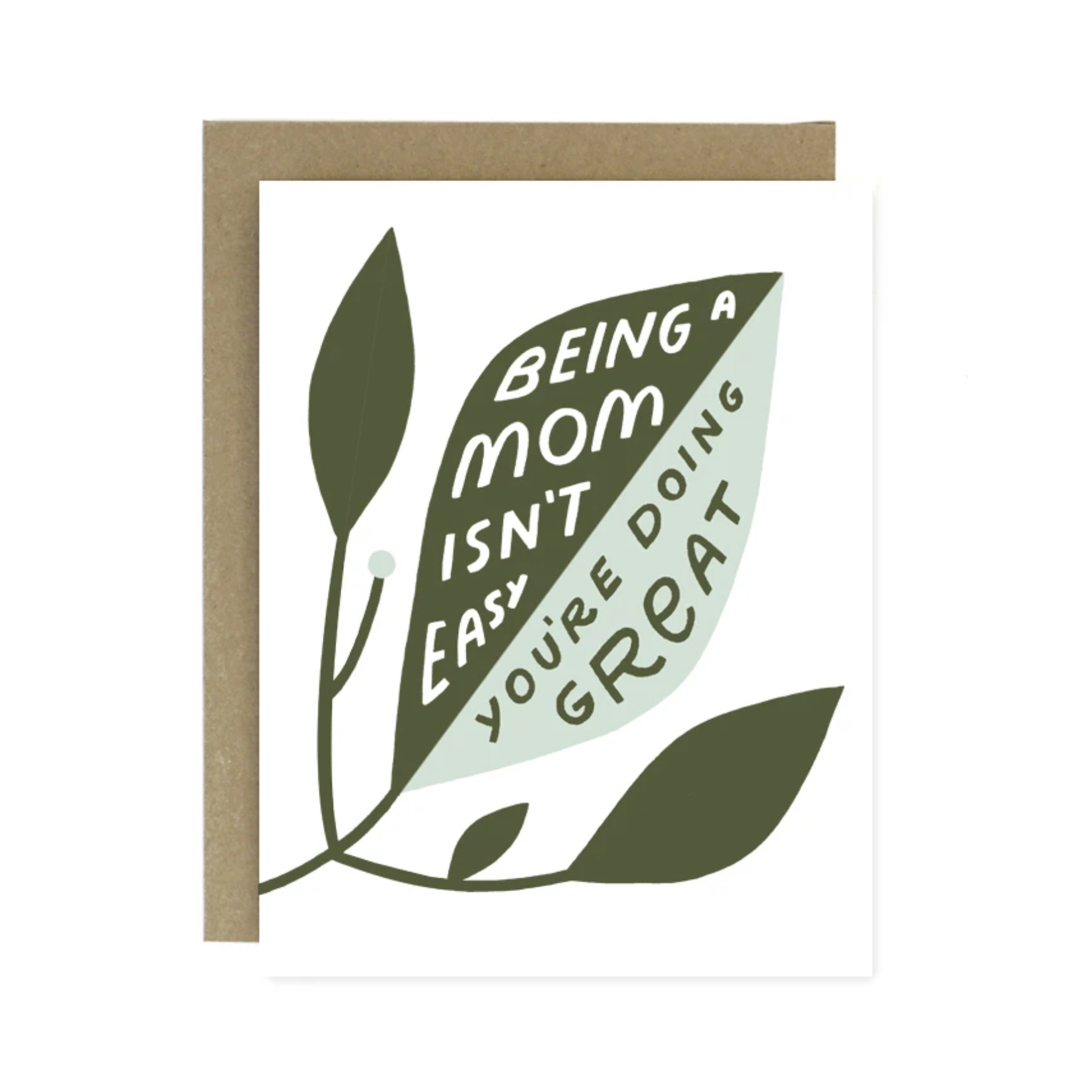 Worthwhile Paper Doing Great Being A Mom Isn't Easy Leaves Greeting Card