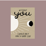 Worthwhile Paper Sun + Moon Dark Side Love Greeting Card