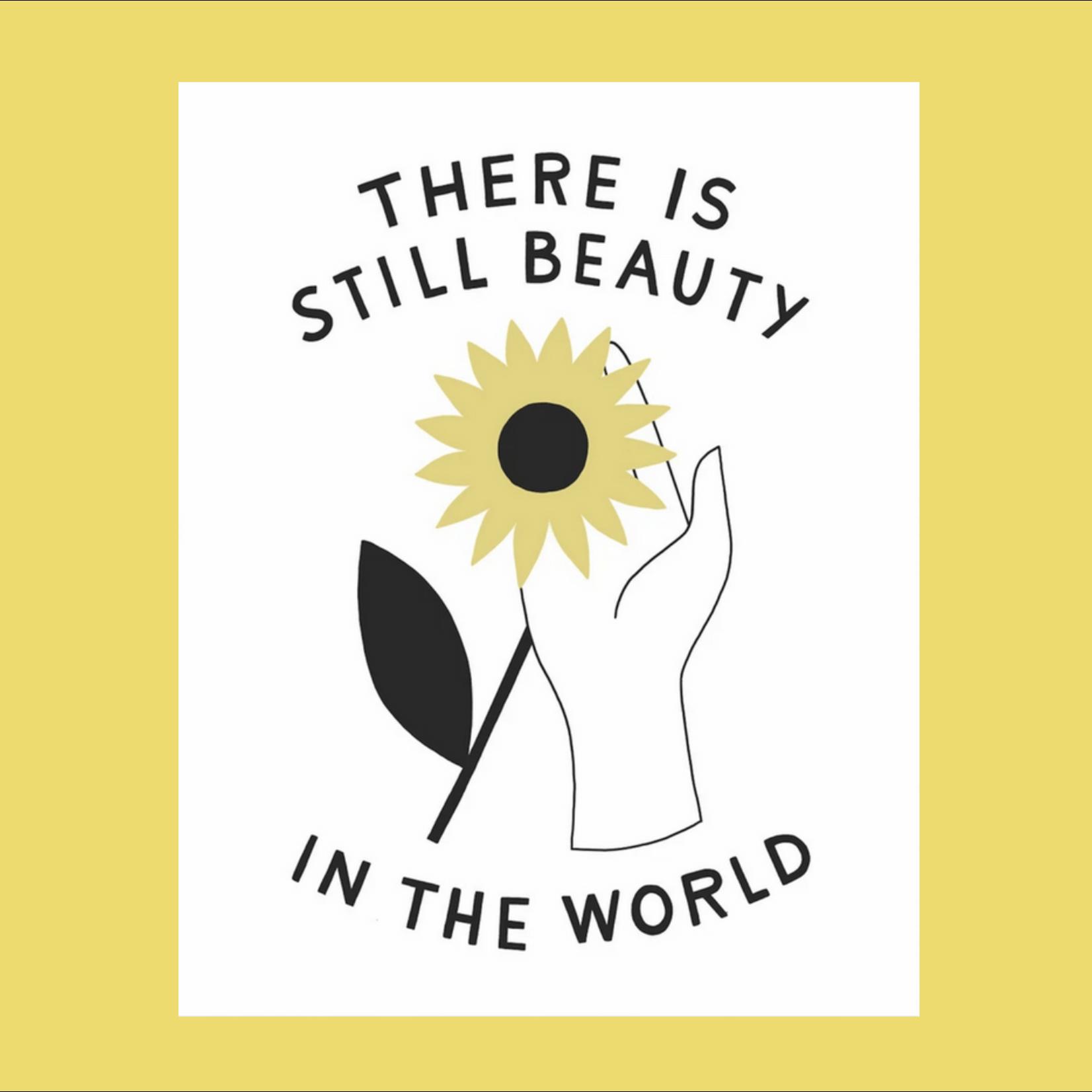 Worthwhile Paper Still Beauty In The World Sunflower 11x14 Art Print