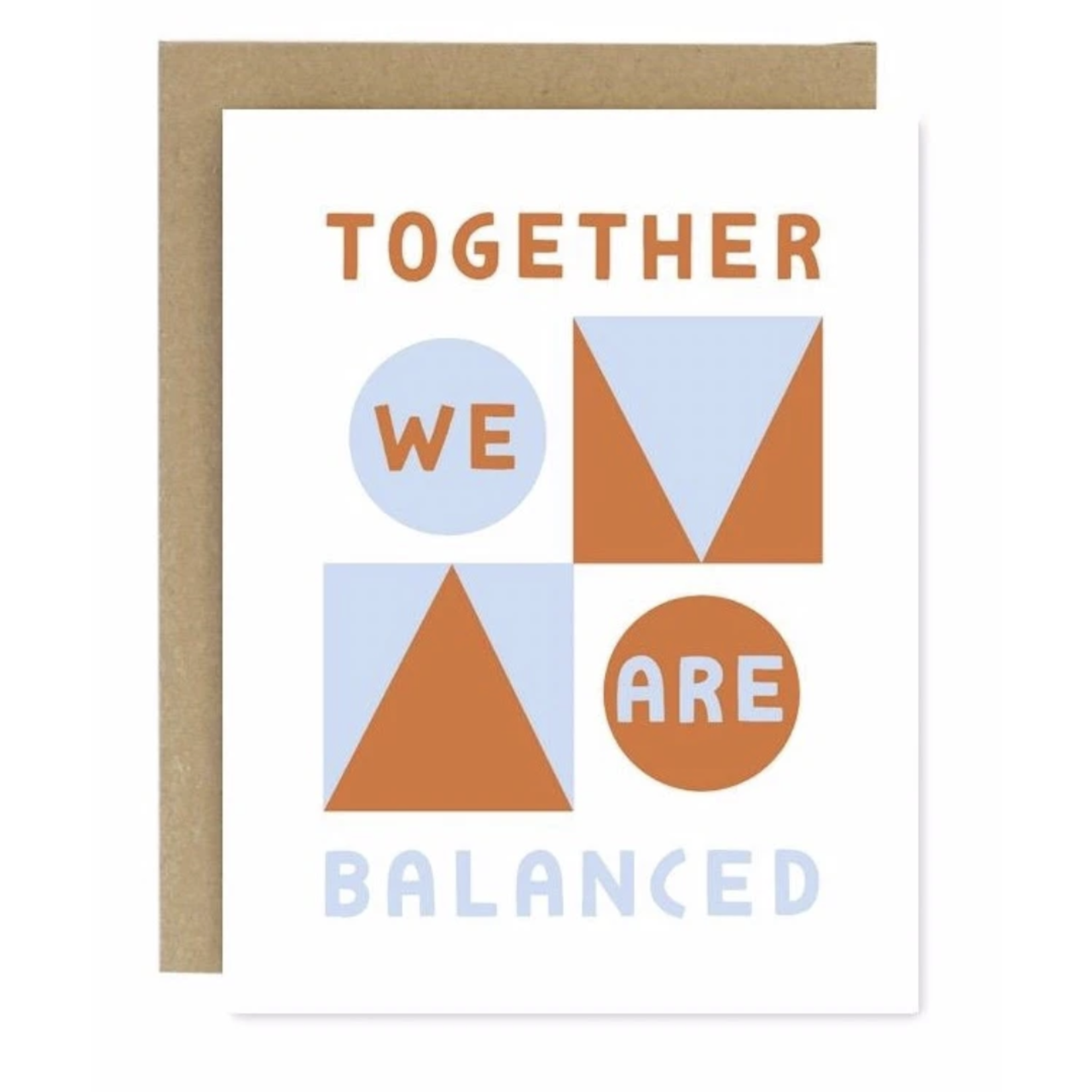 Worthwhile Paper Together We Are Balanced Greeting Card