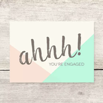 Haven Paperie Ahhh! Engaged (Pastels) Greeting Card
