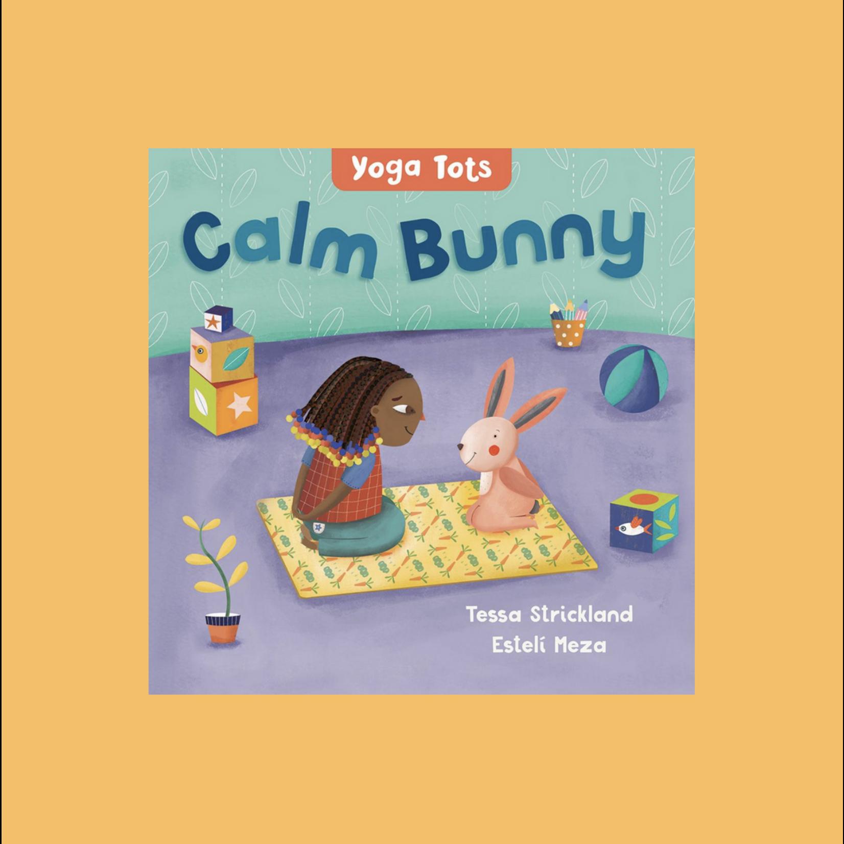 Yoga Tots: Calm Bunny Board Book - Tessa Strickland