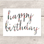Haven Paperie Floral Print Cursive Happy Birthday Greeting Card
