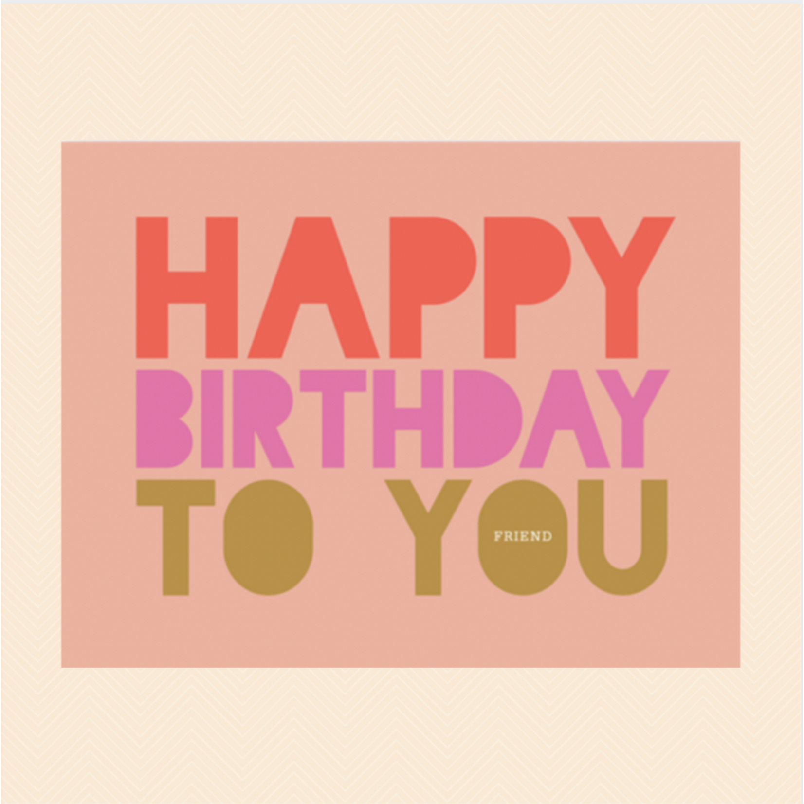 Haven Paperie Happy Birthday To You Friend Greeting Card