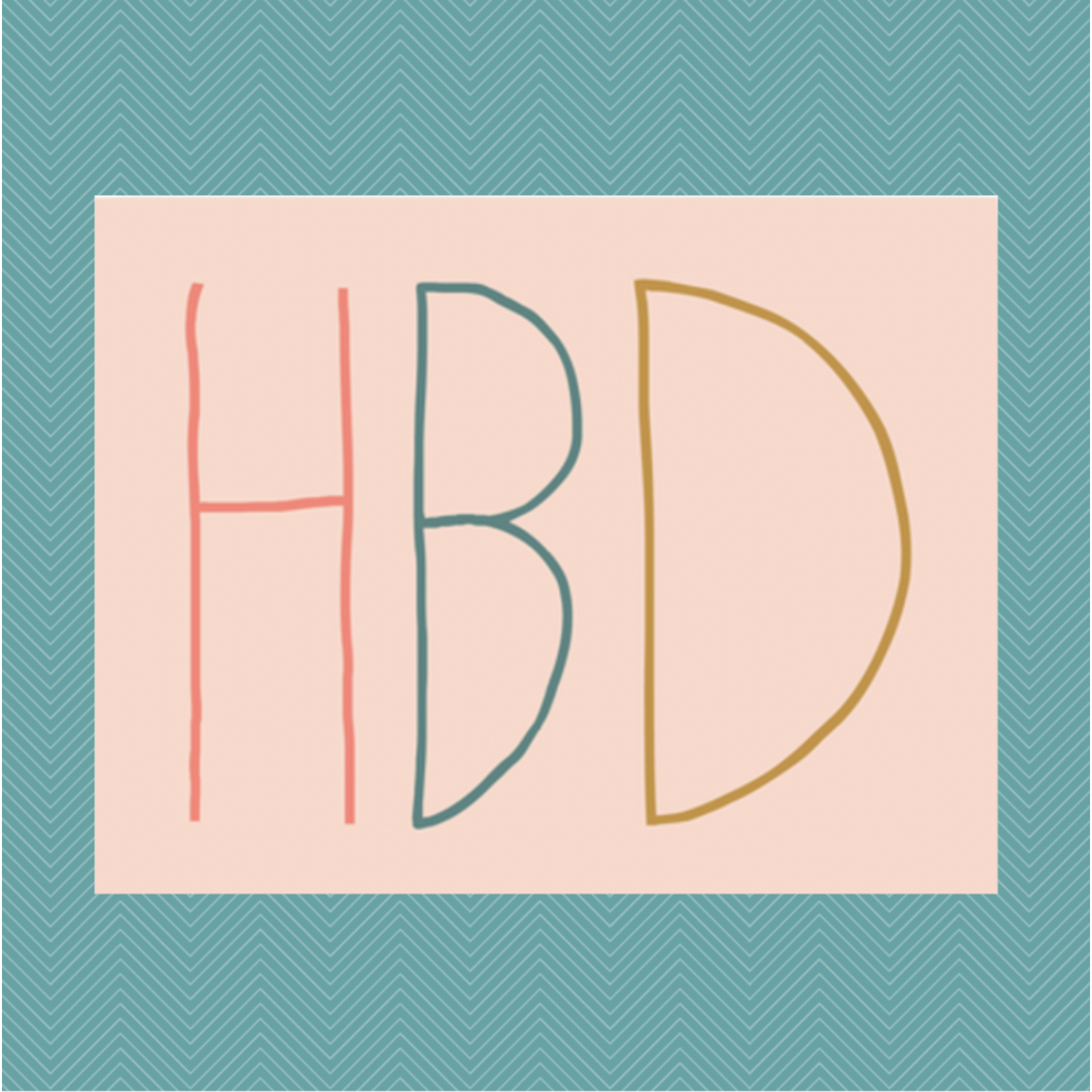 Haven Paperie HBD Letters Birthday (Pink) Greeting Card
