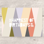 Haven Paperie The Happiest Of Birthdays To You (Colors) Greeting Card