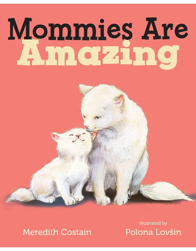 Mommies Are Amazing