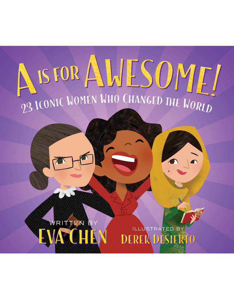 A is for AWESOME | 23 Iconic Women Who Changed the World