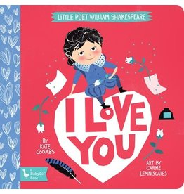 Gibbs Smith Little Poet William Shakespeare: I Love You