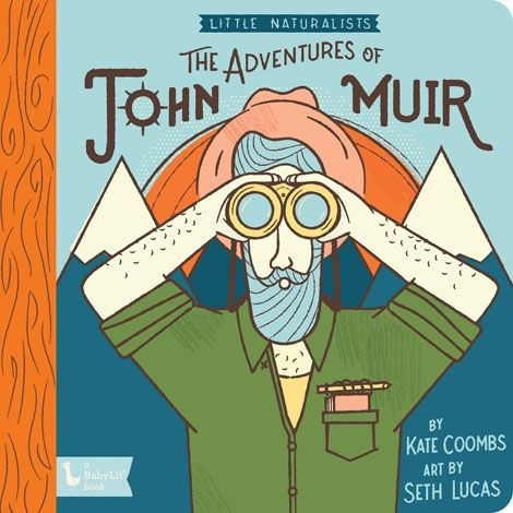 Gibbs Smith Little Naturalists: John Muir