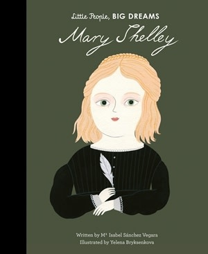 Quarto Little People, Big Dreams | Mary Shelley