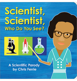 Scientist, Scientist, What Do You See? Board Book Edition