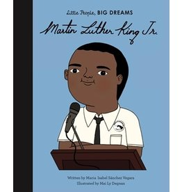 Quarto Little People, Big Dreams | Martin Luther King Jr.