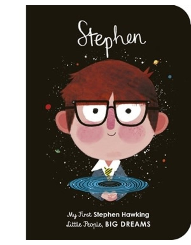 Quarto Little People, Big Dreams | My First Stephen Hawking Book