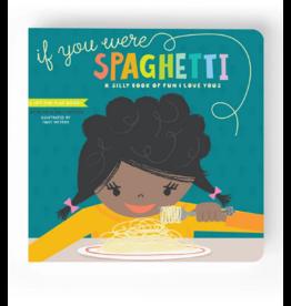 If You Were Spaghetti