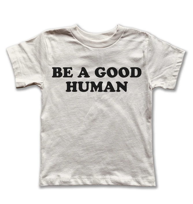 Rivet Apparel Co. Be A Good Human Tee