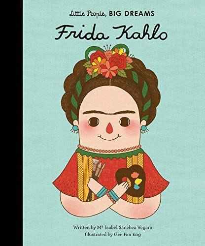 Quarto Little People, Big Dreams | Frida Kahlo