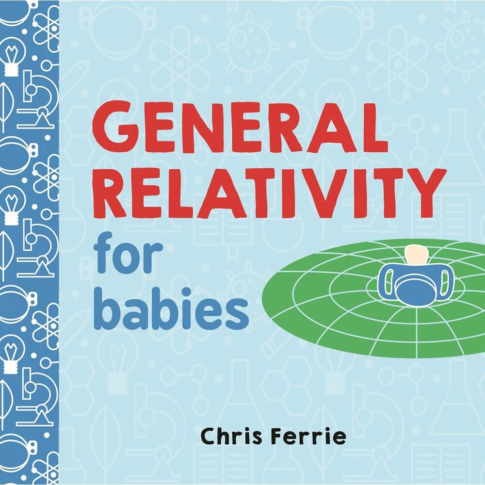 General Relativity for Babies | Board Book