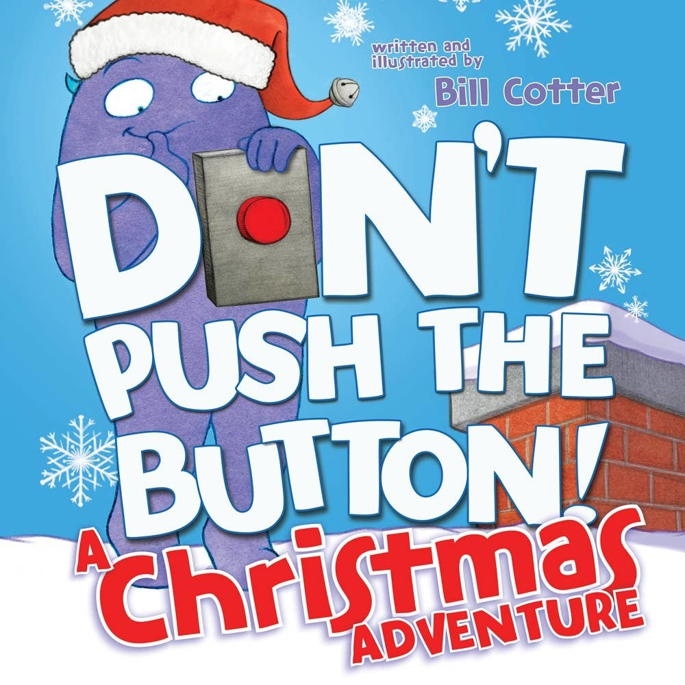 Don't Push the Button A Christmas Adventure | Board Book
