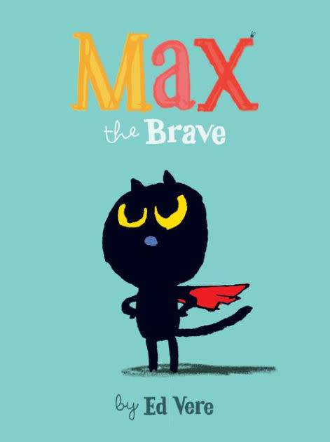 Max the Brave | Hardcover