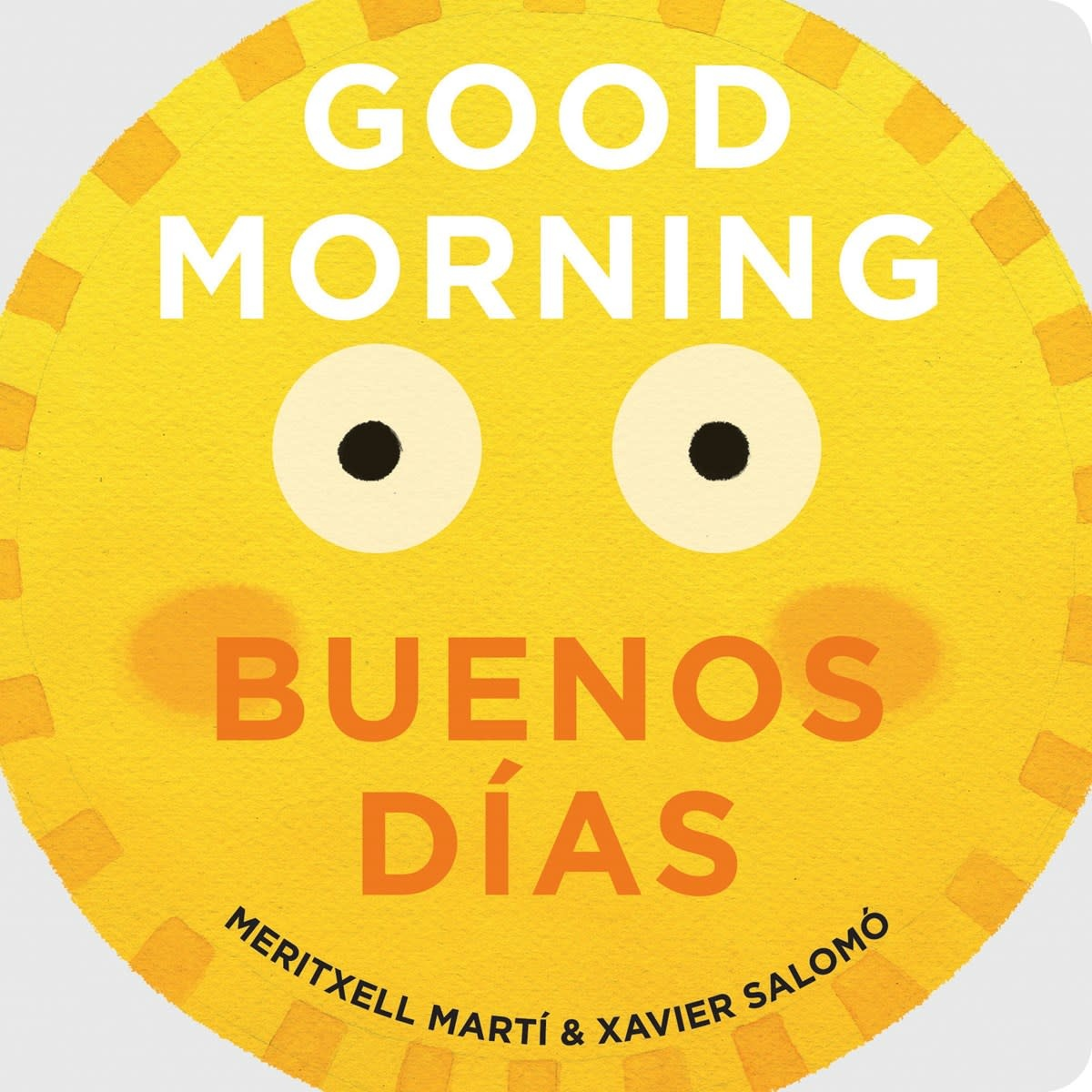 Gibbs Smith Good Morning - Buenos Dias Board Book