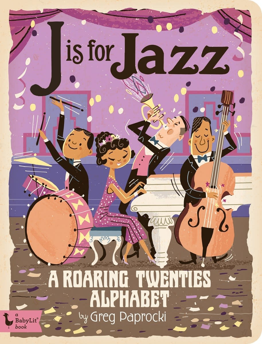 Gibbs Smith J is for Jazz: A Roaring Twenties Alphabet | Board Book