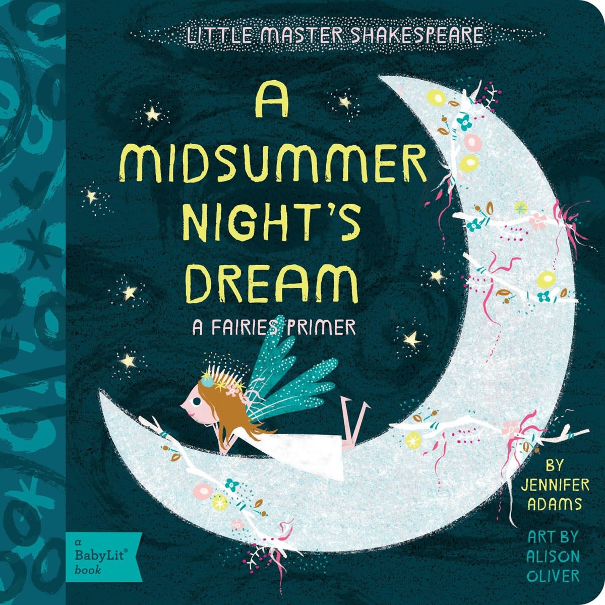 Gibbs Smith BabyLit: A Midsummer Night's Dream