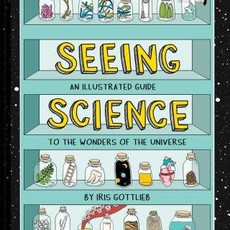 Chronicle Books Seeing Science, Hardcover