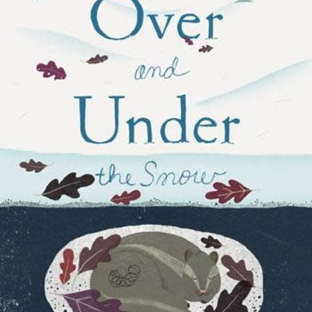 Chronicle Books Over and Under the Snow   Paperback