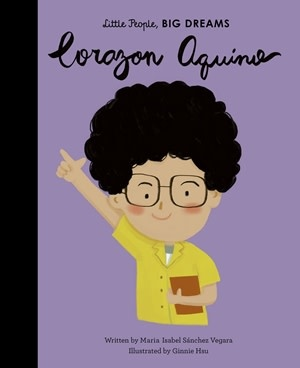 Quarto Little People, Big Dreams | Corazon Aquino