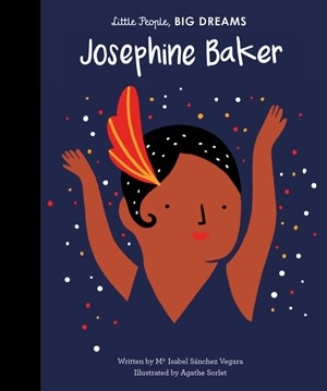 Quarto Little People, Big Dreams | My First Josephine Baker