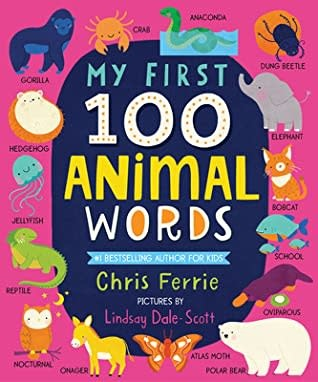 My First 100 Animal Words | Board Book