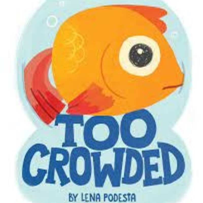 Too Crowded   Hardcover Book