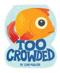 Too Crowded | Hardcover Book