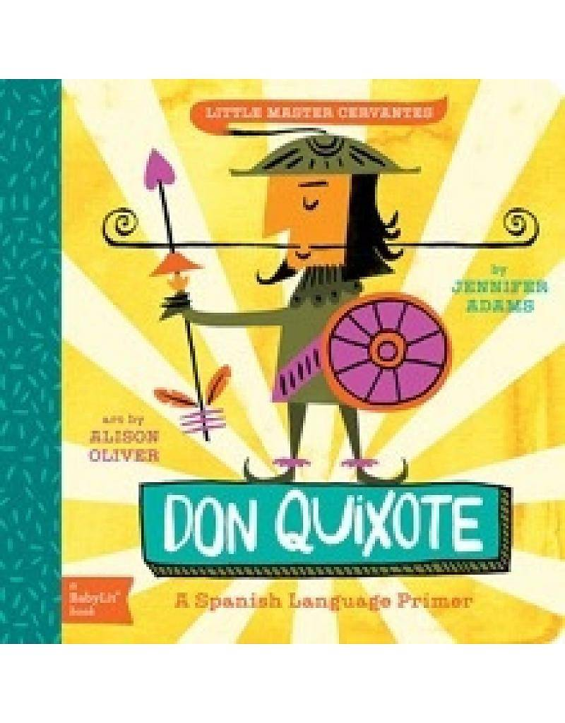 Gibbs Smith BabyLit: Don Quixote