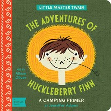Gibbs Smith BabyLit:  The Adventures of Huckleberry Finn