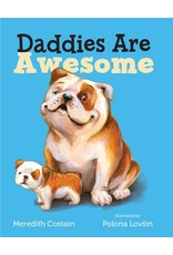 Daddies are Awesome Board Book