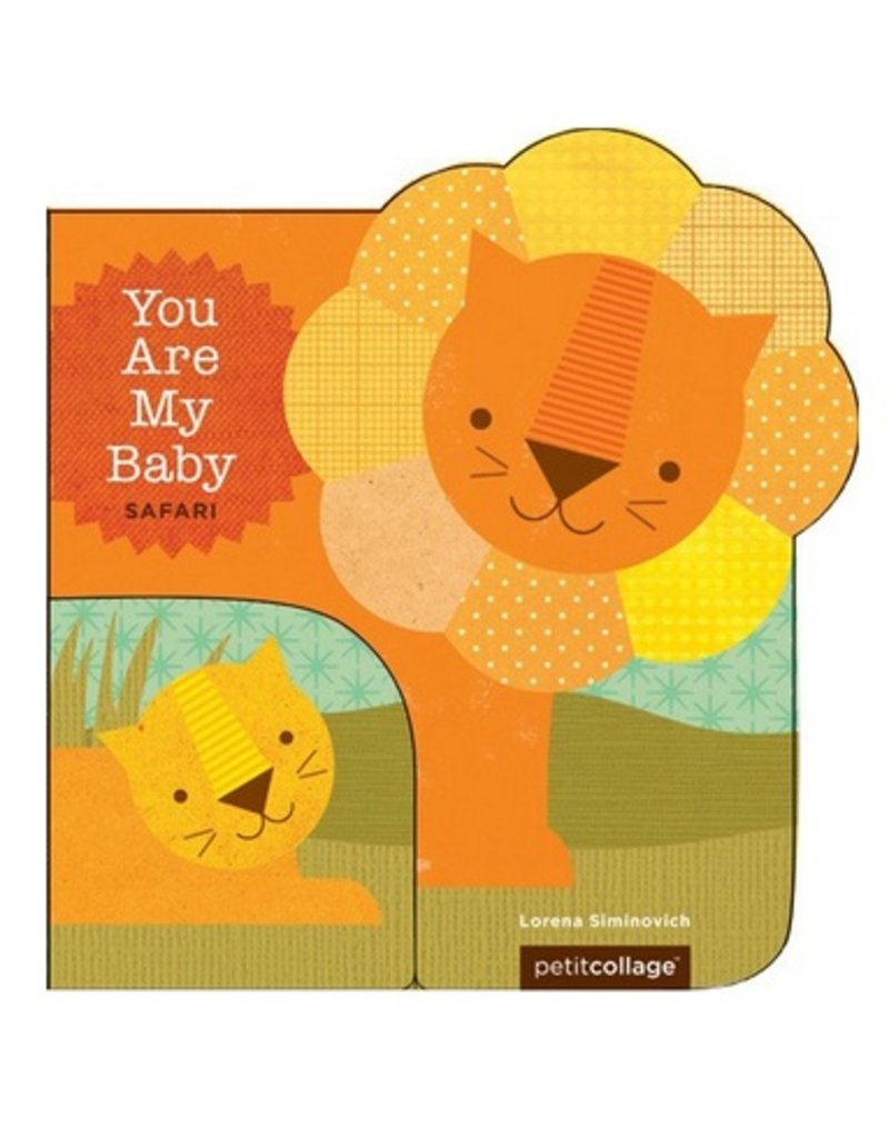 You Are My Baby Safari