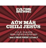Evil Twin Aun Mas Chili Jesus (11.2oz can)