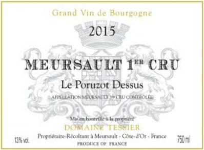 Domaine Tessier Meursault Le Poruzot Dessus 2015