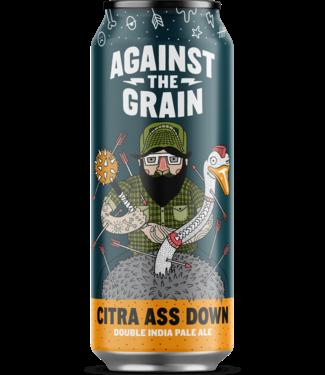 Against The Grain Against The Grain Citra Ass Down (4pk 16oz cans)