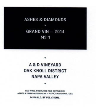 Ashes and Diamonds Ashes and Diamonds Grand Vin A and D Vineyard 2015